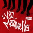 Le Kid, Les Marinellis G.C.