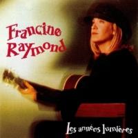 Francine Raymond Y'a Les Mots
