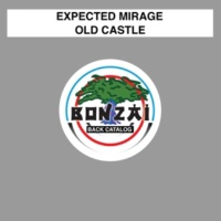 Expected Mirage Old Castle (Original Mix)