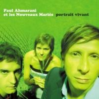 Paul Ahmarani et les Nouveaux Mariés Missing You