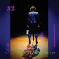 Ann Wilson the ann wilson thing! - #2 focus