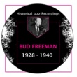 Bud Freeman/Jess Stacy/George Wettling I Got Rhythm (feat. Jess Stacy & George Wettling)