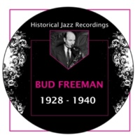 Bud Freeman/Jess Stacy/George Wettling The Blue Room (feat. Jess Stacy & George Wettling)