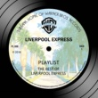 Liverpool Express Playlist: The Best Of Liverpool Express