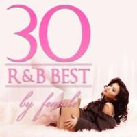 ヴァリアス・アーティスト R&B Best 30 By Female