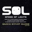 SPEED OF LIGHTS QUICK START GUIDE ver. 1.00