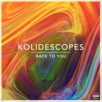Kolidescopes Back To You