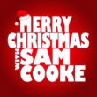 Sam Cooke Merry Christmas with Sam Cooke