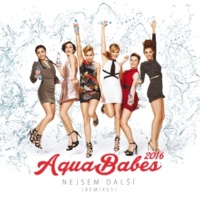AquaBabes Nejsem další [DJ Brian & DJ Sedliv Club Mix]