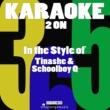 Karaoke 365 2 On (In the Style of Tinashe & Demi Schoolboy Q) [Karaoke Version] - Single