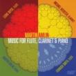 Martin Amlin,Leone Buyse&Michael Webster Martin Amlin: Music for Flute, Clarinet & Piano