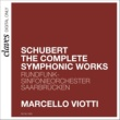 Marcello Viotti Schubert: The Complete Symphonic Works