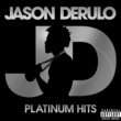 Jason Derulo Platinum Hits