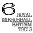 royal mirrorball Royal Mirrorball Rhythm Tools 6