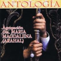 Agrupacion Musical Santa Maria Magdalena de El Arahal La Pasion