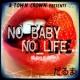 だるま NO BABY NO LIFE