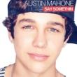 Austin Mahone Say Somethin