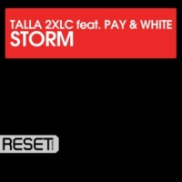 TALLA 2XLC Storm (feat. Pay & White) -Single