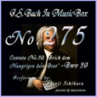 石原眞治 7. コラール BWV 39(オルゴール)