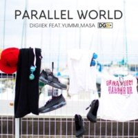 DIGIIEK Parallel World feat. Yummi,Masa
