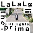 the equal lights ファンファーレ