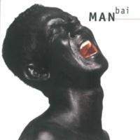 Man Bai Man Bai