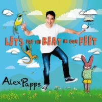 Alex Papps Let's Put The Beat In Our Feet