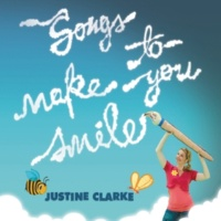 Justine Clarke Songs To Make You Smile