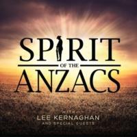 Lee Kernaghan Spirit Of The Anzacs [Deluxe]