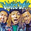 WANIMA JUICE UP!!