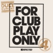 Duke Dumont For Club Play Only Part 4