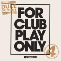 Duke Dumont Be Here