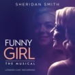 Original London Cast Of Funny Girl/Sheridan Smith Funny Girl [London Cast Recording]