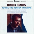 Bobby Darin You're The Reason I'm Living