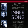 Heinz Holliger Inner Song - Chamber Music By Carter, Veress & Holliger