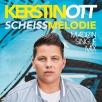 Kerstin Ott Scheissmelodie [Madizin Single Mix]