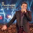 Paulinho Reis Um Dia De Princesa [Ao Vivo]