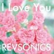 REVSONICS I Love You