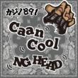 NG HEAD Caan Cool -Single