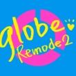 globe Remode 2