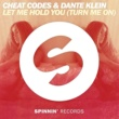 Cheat Codes & Dante Klein Let Me Hold You (Turn Me On)