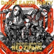DANCE EARTH PARTY feat. VERBAL (m-flo / PKCZR) NEO ZIPANG MARCH