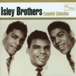The Isley Brothers Essential Collection
