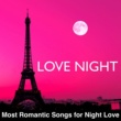 Relaxation Piano Romantic Night (Mind Training)