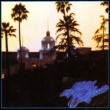 Eagles Hotel California (2013 Eagles Remaster)