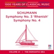 Tasmanian Symphony Orchestra/Sebastian Lang-Lessing Schumann: Symphony No. 3 'Rhenish' & Symphony No. 4 [1000 Years Of Classical Music, Vol. 41]