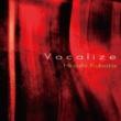 窪田宏 Vocalize <24bit/96kHz>