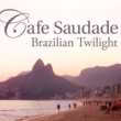 Various Artists カフェ・サウダージ -Brazilian Twilight-
