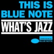 ヴァリアス・アーティスト ハイレゾ ブルーノート入門  What's Jazz~This is the Blue Note
