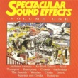 Spectacular Sound Effects Spectacular Sound Effects Volume One